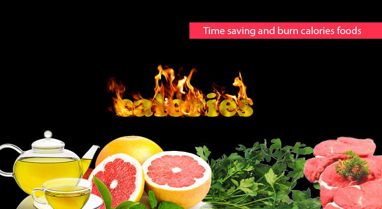 Best Time saving and burn calories foods